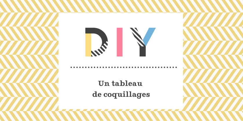 DIY tableaux de coquillages byMatao