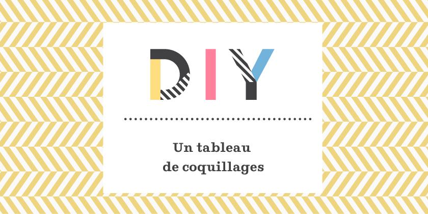DIY – tableau de coquillages